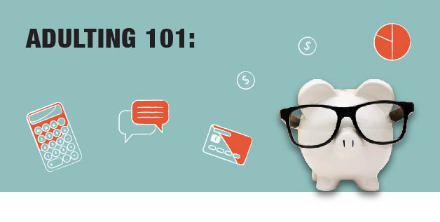 Adulting 101 (In Partnership with RBC)