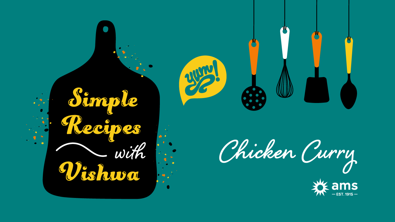 Simple Recipes with Vishwa – Chicken Curry
